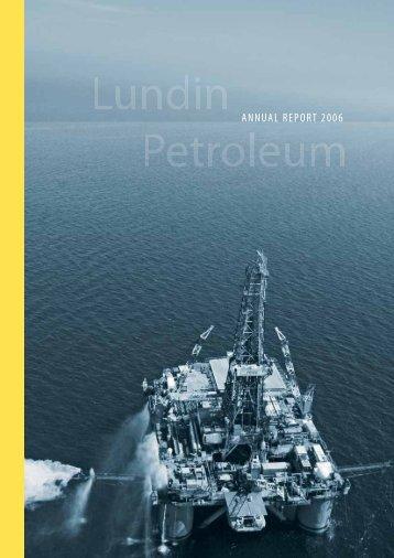 Annual report 2006 (2 MB) - Lundin Petroleum