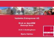 Veidekke Entreprenør AS Bruk av åpenBIM - buildingSMART