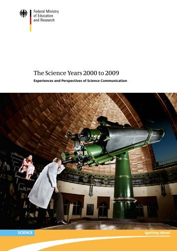 The Science Years 2000 to 2009