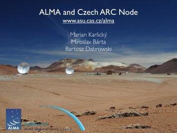 ALMA and Czech ARC Node