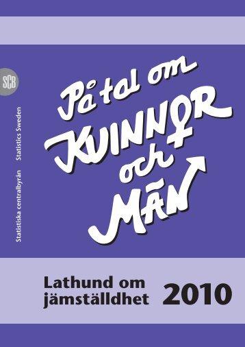 Lathund om jämställdhet 2010 (pdf) - Statistiska centralbyrån