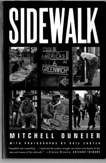 Mitchell Duneier, Sidewalk - Critical Urban Media Arts