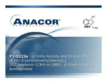 In Vitro Activity and In Vivo Efficacy of (S)-3-(aminomethyl ... - Anacor
