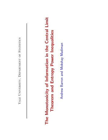 The Monotonicity of Information in the Central Limit Theorem and ...