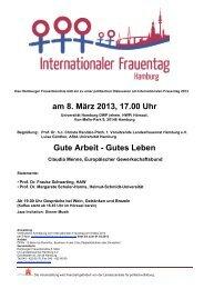 am 8. März 2013, 17.00 Uhr Gute Arbeit - Gutes Leben - Frauentag ...