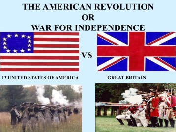 THE AMERICAN REVOLUTION OR WAR FOR INDEPENDENCE VS