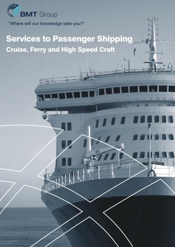 Services to Passenger Shipping brochure - BMT Defence Services