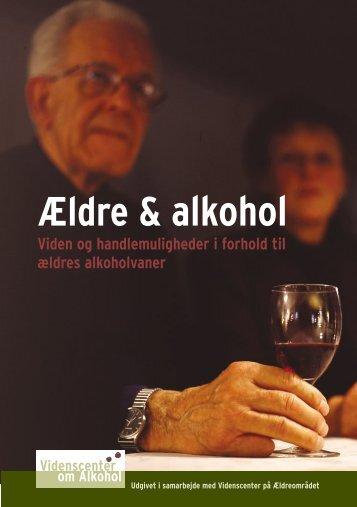 Ældre & alkohol Viden og handlemuligheder i ... - Socialstyrelsen