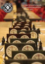 Verksamhetsberättelse 2011 - Sveriges Schackförbund