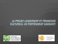le projet leadership et pédagogie culturels, un partenariat gagnant!