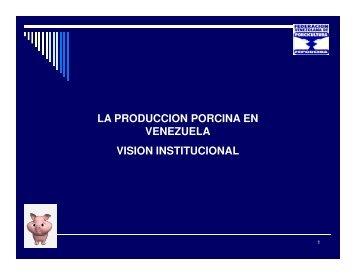 la produccion porcina en venezuela vision institucional