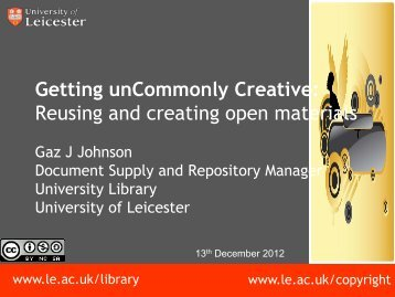 Getting unCommonly Creative - University of Leicester
