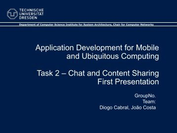 Chat and Content Sharing First Presentation - Faculty of Computer ...