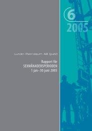 Rapport för Sexmånadersperioden 2005 - Lundin Petroleum