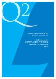 Rapport för Sexmånadersperioden 2010 - Lundin Petroleum