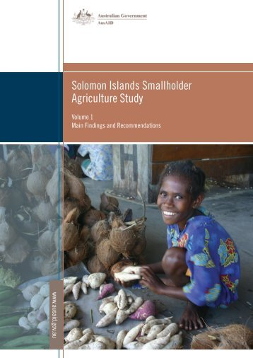 Solomon Islands Smallholder Agriculture Study: Volume 1 - AusAID
