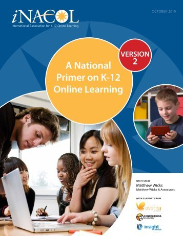 A National Primer on K-12 Online Learning - iNACOL