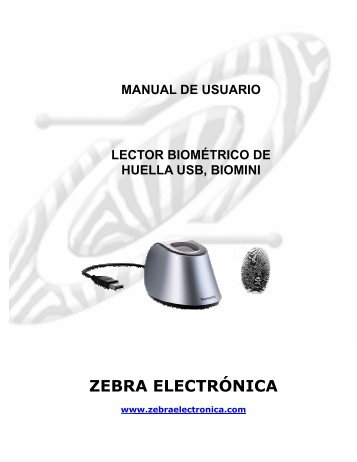 MANUAL LECTOR USB BIOMINI.pdf - Zebra Electronica