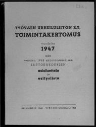 2818_SUa_TUL_toimintakertomukset_1947_1.pdf ... - Urheilumuseo