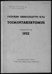 2818_SUa_TUL_toimintakertomukset_1952_1.pdf ... - Urheilumuseo