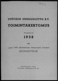2818_SUa_TUL_toimintakertomukset_1958.pdf ... - Urheilumuseo