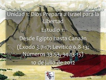 Dios Prepara a Israel para la Libertad Estudio 1 - Iglesia Biblica ...
