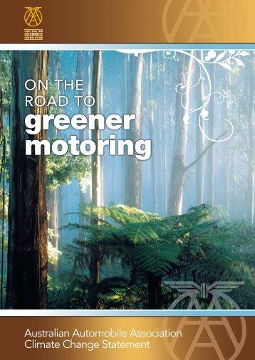 On the Road to Greener Motoring - Australian Automobile Association