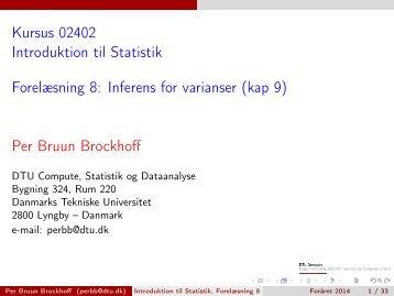 Introduktion til Statistik, Forelæsning 8 - DTU Informatik - Danmarks ...