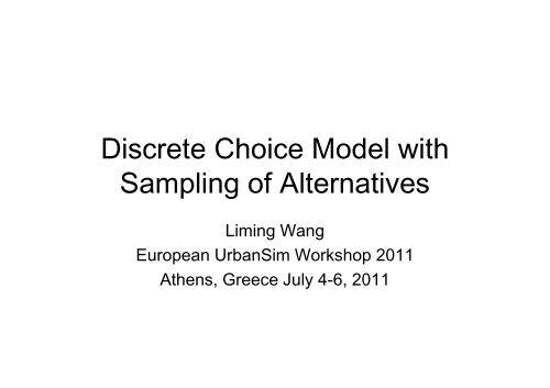 Discrete Choice Model with Sampling of Alternatives - UrbanSim