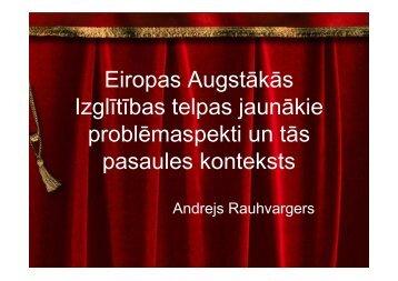 A. Rauhvargers. Eiropas augstākās izglītības telpas jaunākie ...