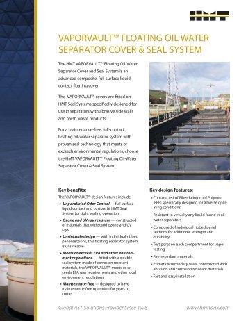 vaporvault™ floating oil-water separator cover & seal system - HMT