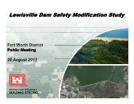 Lewisville Dam Safety Modification Study - US Army Corps of ...