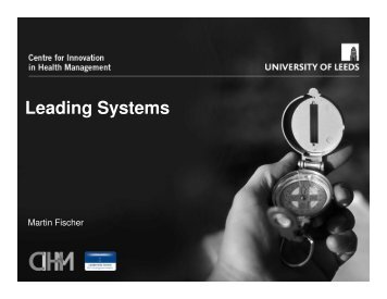Leading Systems - Centre for Innovation in Health Management