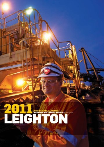 Leighton Concise Annual Report 2011 - Leighton Holdings