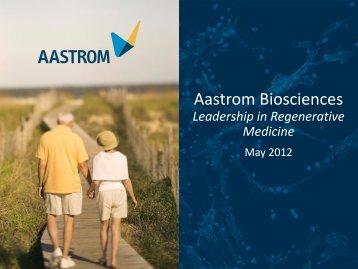 Leadership in Regenerative Medicine - Aastrom Biosciences