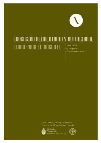 educación alimentaria y nutricional libro para el ... - Colección educ.ar