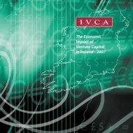 The Economic Impact of Venture Capital in Ireland - 2007 - IVCA