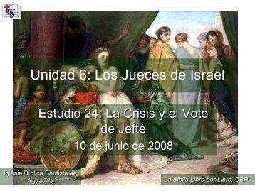La crisis y el voto de Jefté - Iglesia Biblica Bautista de Aguadilla ...