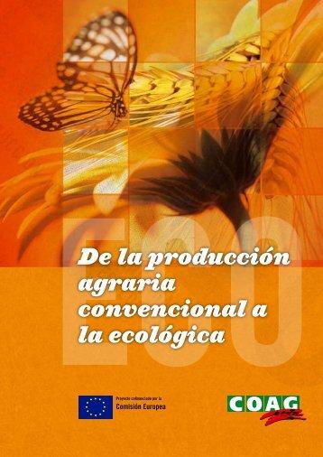 De la producción agraria convencional a la ecológica - Coag