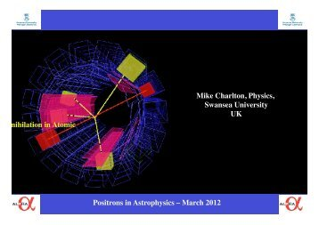 Positrons in Astrophysics – March 2012 Mike Charlton ... - Cesr