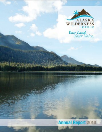 Annual Report 2010 - Alaska Wilderness League