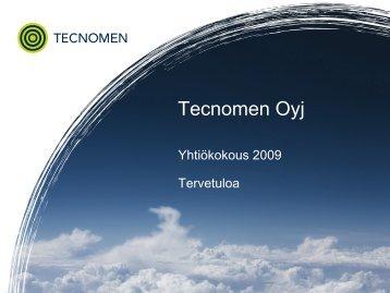 Yhtiökokous esitys 2009 - Tecnotree