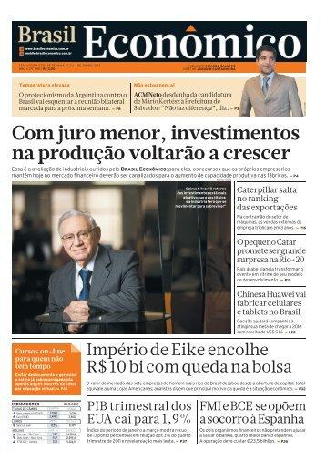 Com juro menor, investimentos na produção ... - Brasil Econômico