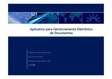 Aplicativo para Gerenciamento Eletrônico de ... - Projeto Pesquisa