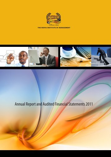 Annual Report and Audited Financial Statements 2011 - The Kenya ...
