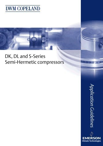 DK, DL and S-Series Semi-Hermetic compressors