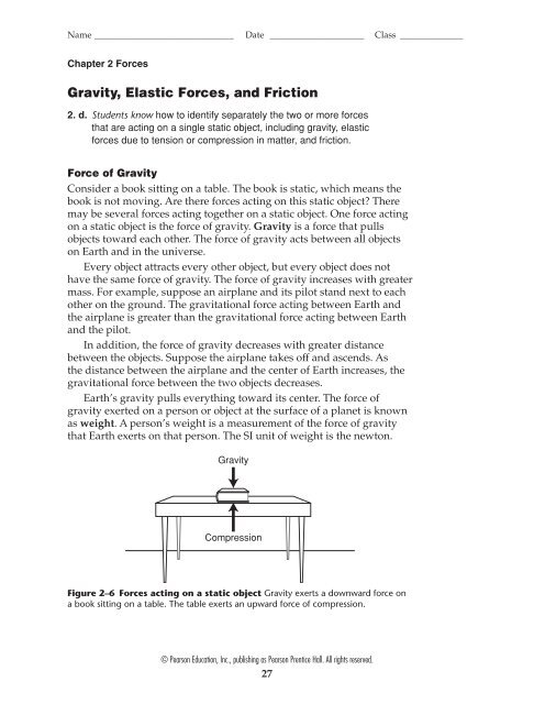 Gravity, Elastic Forces, and Friction