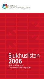 Sjukhuslistan 2006 - Vgregion.se - Västra Götalandsregionen