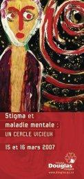 Stigma en psychiatrie et en santé mentale 2007 - Institut ...