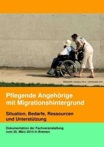 Tagungsdokumentation_Pflegende Angehörige mit Migrationshintergrund_web